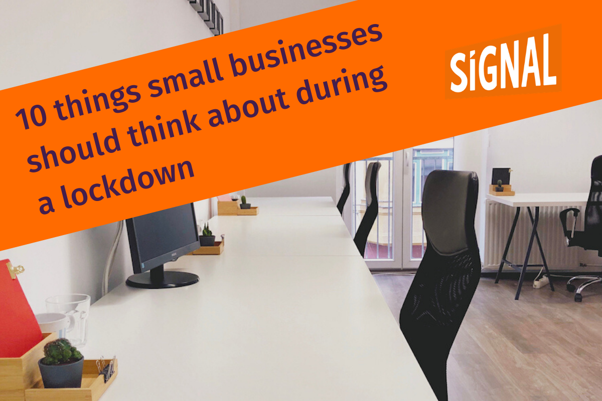 10 things small businesses  should think about during  a lockdown